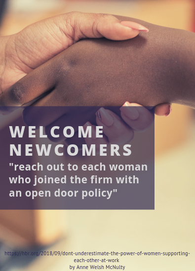 "Photography of two hands shaking one white one black with overlay text : welcome newcomers, ""reach out to each women who joined the firm with an open door policy"""