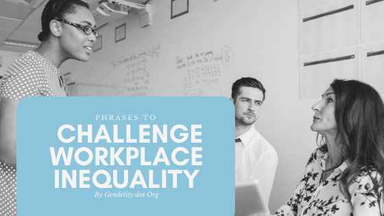 Gender Inequality Phrases Workplace